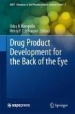Drug Product Development for the Back of the Eye (eBook, PDF)
