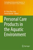 Personal Care Products in the Aquatic Environment (eBook, PDF)