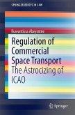Regulation of Commercial Space Transport (eBook, PDF)