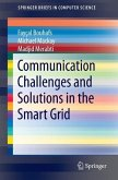 Communication Challenges and Solutions in the Smart Grid (eBook, PDF)