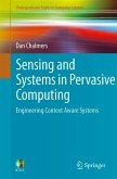 Sensing and Systems in Pervasive Computing (eBook, PDF)