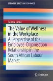 The Value of Wellness in the Workplace (eBook, PDF)