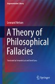 A Theory of Philosophical Fallacies (eBook, PDF)