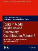 Topics in Model Validation and Uncertainty Quantification, Volume 5 (eBook, PDF)