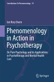 Phenomenology in Action in Psychotherapy (eBook, PDF)