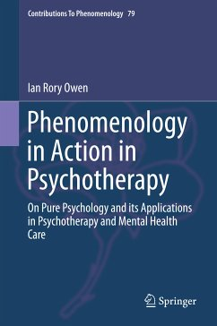 Phenomenology in Action in Psychotherapy (eBook, PDF) - Owen, Ian Rory
