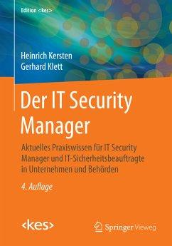 Der IT Security Manager (eBook, PDF) - Kersten, Heinrich; Klett, Gerhard