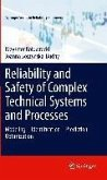 Reliability and Safety of Complex Technical Systems and Processes (eBook, PDF)