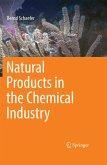 Natural Products in the Chemical Industry (eBook, PDF)