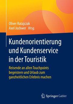 Kundenorientierung und Kundenservice in der Touristik (eBook, PDF)