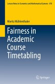 Fairness in Academic Course Timetabling (eBook, PDF)