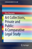 Art Collections, Private and Public: A Comparative Legal Study (eBook, PDF)