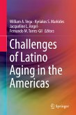 Challenges of Latino Aging in the Americas (eBook, PDF)