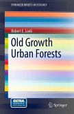 Old Growth Urban Forests (eBook, PDF)