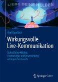 Wirkungsvolle Live-Kommunikation (eBook, PDF)