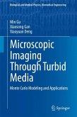 Microscopic Imaging Through Turbid Media (eBook, PDF)