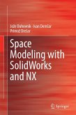 Space Modeling with SolidWorks and NX (eBook, PDF)