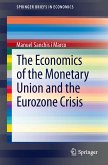 The Economics of the Monetary Union and the Eurozone Crisis (eBook, PDF)