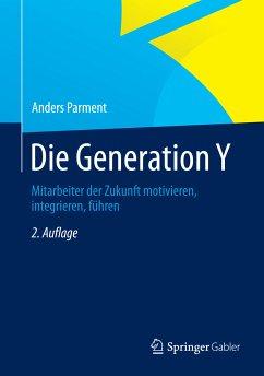 Die Generation Y (eBook, PDF) - Parment, Anders