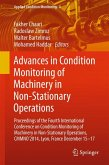 Advances in Condition Monitoring of Machinery in Non-Stationary Operations (eBook, PDF)