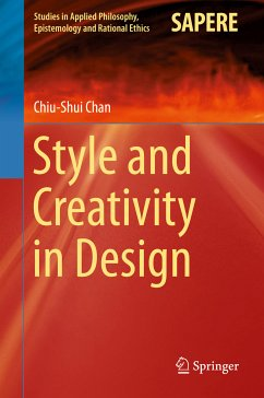 Style and Creativity in Design (eBook, PDF) - Chan, Chiu-Shui