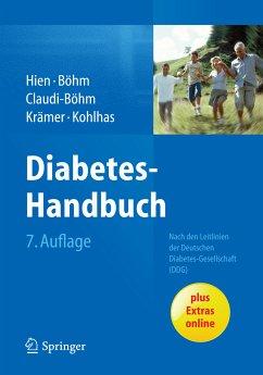 Diabetes-Handbuch (eBook, PDF) - Hien, Peter; Böhm, Bernhard; Claudi-Böhm, Simone; Krämer, Christoph; Kohlhas, Klaus