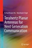 Terahertz Planar Antennas for Next Generation Communication (eBook, PDF)