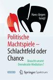 Politische Machtspiele - Schlachtfeld oder Chance (eBook, PDF)