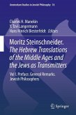 Moritz Steinschneider. The Hebrew Translations of the Middle Ages and the Jews as Transmitters (eBook, PDF)