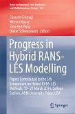 Progress in Hybrid RANS-LES Modelling (eBook, PDF)