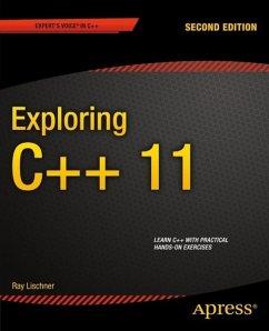 Exploring C++ 11 (eBook, PDF) - Lischner, Ray