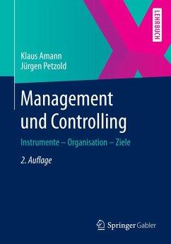 Management und Controlling (eBook, PDF) - Amann, Klaus; Petzold, Jürgen