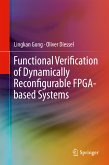 Functional Verification of Dynamically Reconfigurable FPGA-based Systems (eBook, PDF)