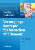 Versorgungskonzepte für Menschen mit Demenz (eBook, PDF)