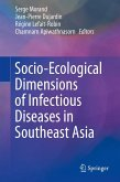 Socio-Ecological Dimensions of Infectious Diseases in Southeast Asia (eBook, PDF)