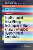 Application of Data Mining Techniques in the Analysis of Indoor Hygrothermal Conditions (eBook, PDF)