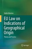 EU Law on Indications of Geographical Origin (eBook, PDF)