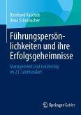 Führungspersönlichkeiten und ihre Erfolgsgeheimnisse (eBook, PDF)