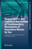 Responsibility and Liability in the Context of Transboundary Movements of Hazardous Wastes by Sea (eBook, PDF)