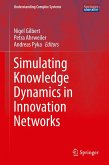 Simulating Knowledge Dynamics in Innovation Networks (eBook, PDF)