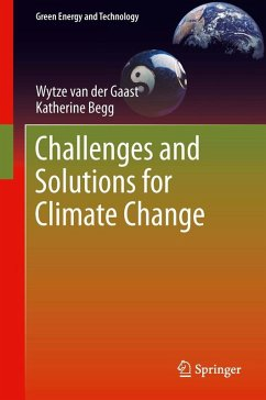 Challenges and Solutions for Climate Change (eBook, PDF) - Begg, Katherine; van der Gaast, Wytze
