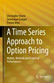 A Time Series Approach to Option Pricing (eBook, PDF)
