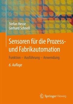 Sensoren für die Prozess- und Fabrikautomation (eBook, PDF) - Hesse, Stefan; Schnell, Gerhard