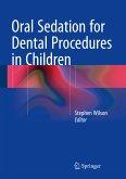 Oral Sedation for Dental Procedures in Children (eBook, PDF)