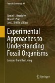 Experimental Approaches to Understanding Fossil Organisms (eBook, PDF)