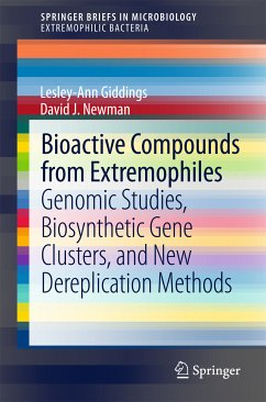 Bioactive Compounds from Extremophiles (eBook, PDF) - Newman, David J.; Giddings, Lesley-Ann