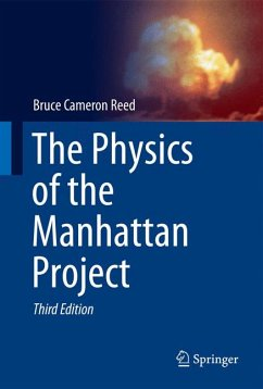 The Physics of the Manhattan Project (eBook, PDF) - Reed, Bruce Cameron