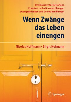 Wenn Zwänge das Leben einengen (eBook, PDF) - Hoffmann, Nicolas; Hofmann, Birgit