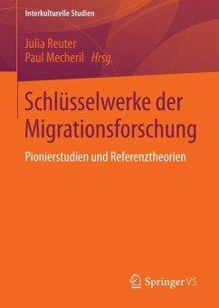 Schlüsselwerke der Migrationsforschung (eBook, PDF)