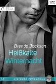 Heißkalte Winternacht / Die Westmorelands Bd.12 (eBook, ePUB)